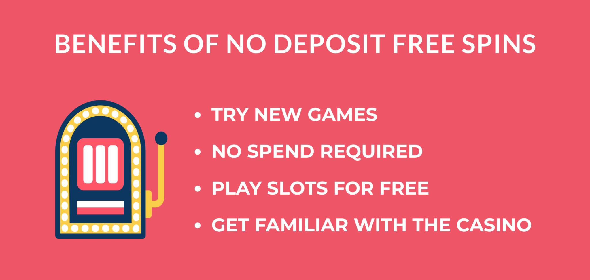 no deposit free spins benefits